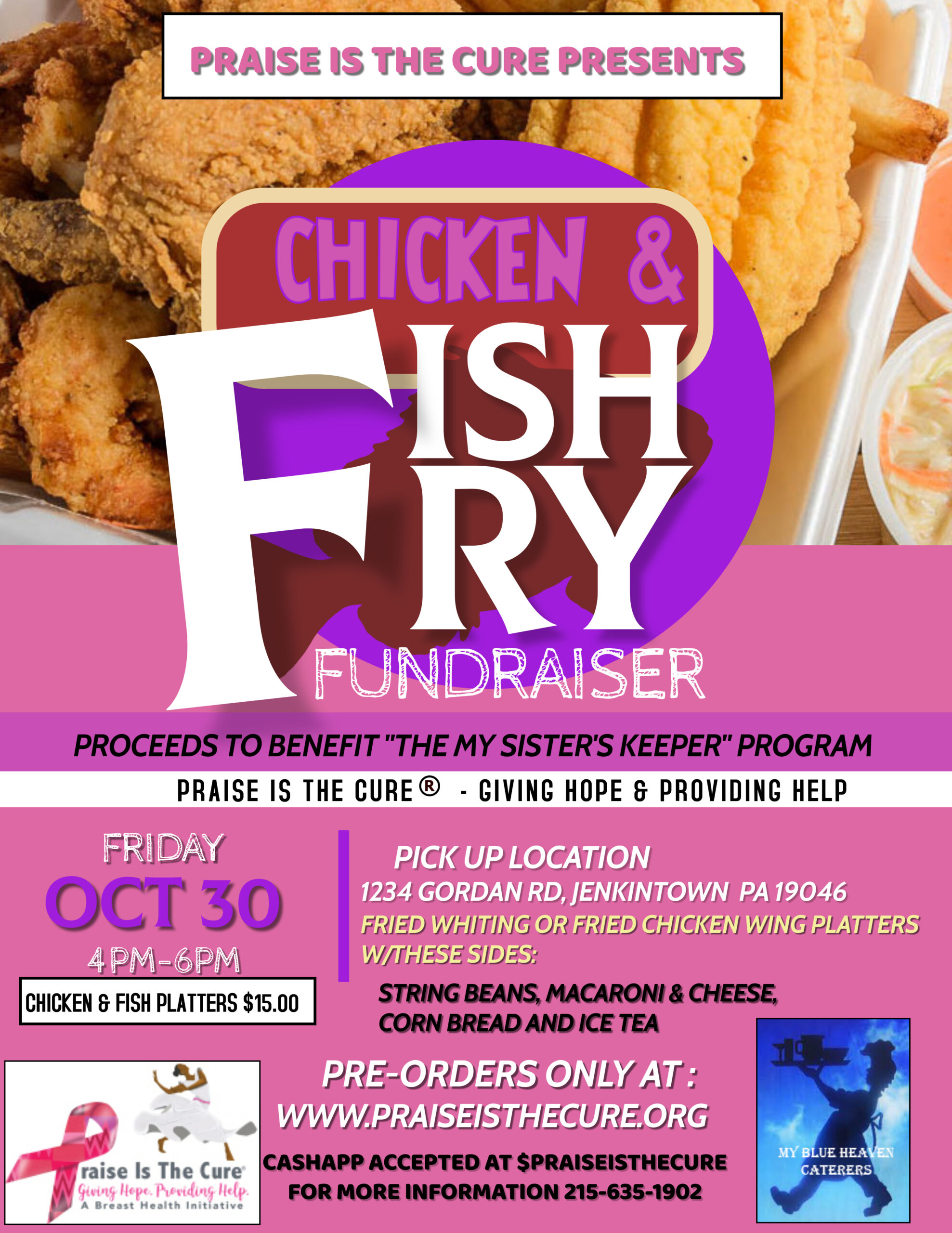 Chicken and Fish Fry Fundraiser. Proceeds to benefit the My Sister's Keeper Program.